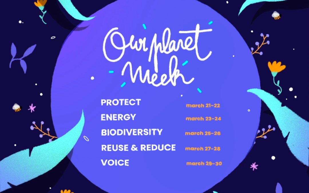 Our Planet Week